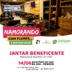 JANTAR BENEFICENTE: RESTAURANTE ESCRITÓRIO DO CHEF